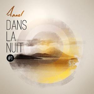 Anael - Dans la nuit EP #1-300