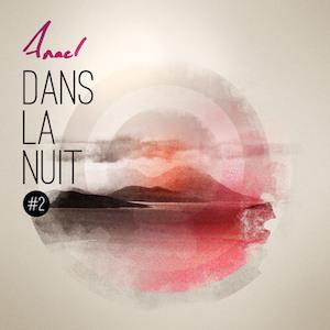 Anael - Dans la nuit EP #2-300